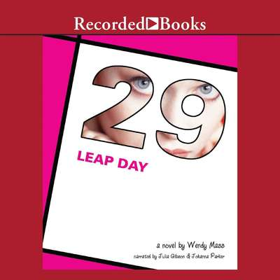 Leap Day Audiobook, by Wendy Mass