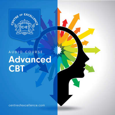 Advanced CBT Course Audiobook, by Centre of Excellence