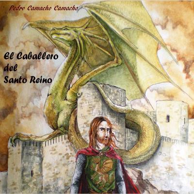 El Caballero del Santo Reino Audiobook, by Pedro Camacho Camacho