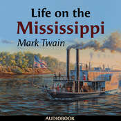 Life on the Mississippi Audiobook, by Mark Twain