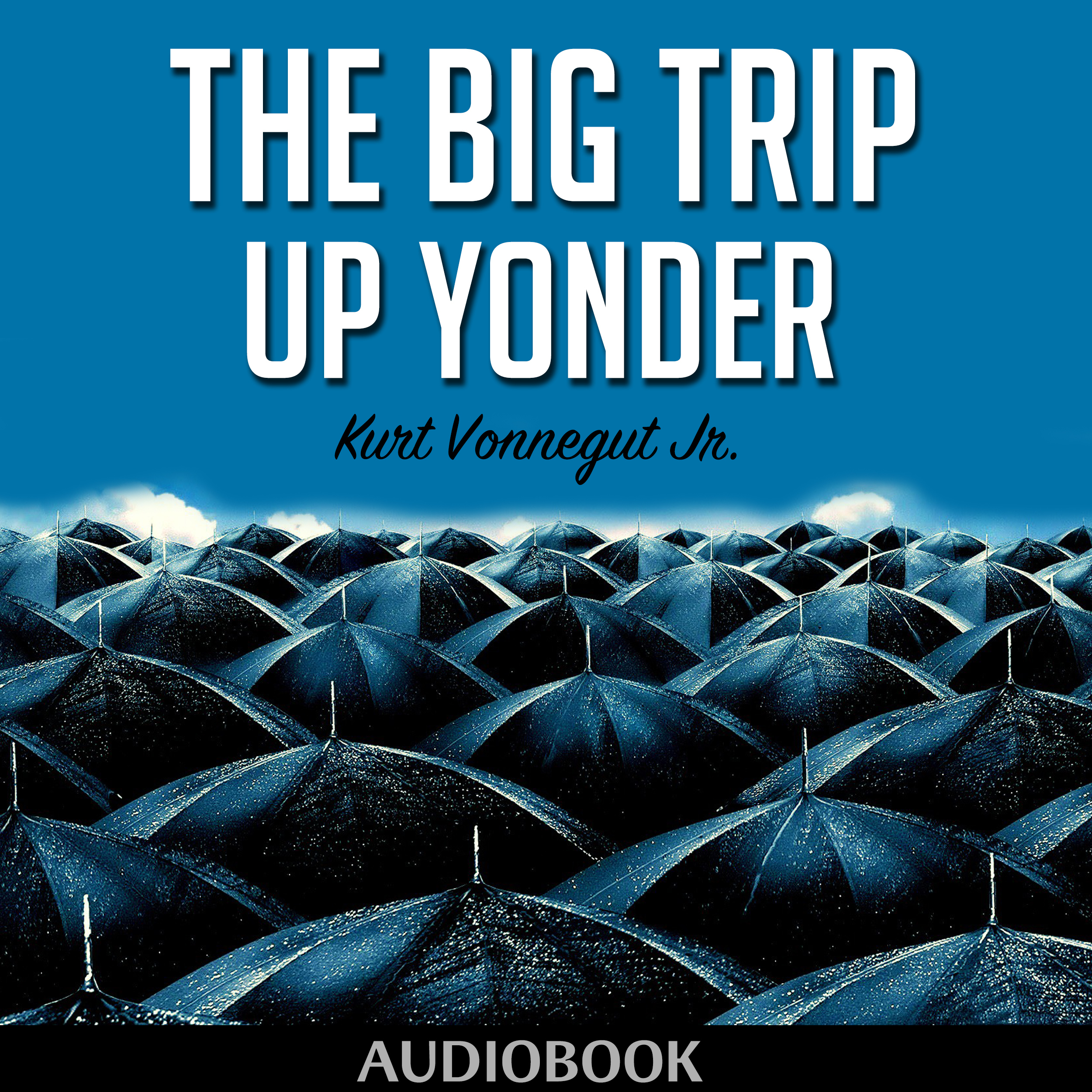 Printable The Big Trip Up Yonder Audiobook Cover Art