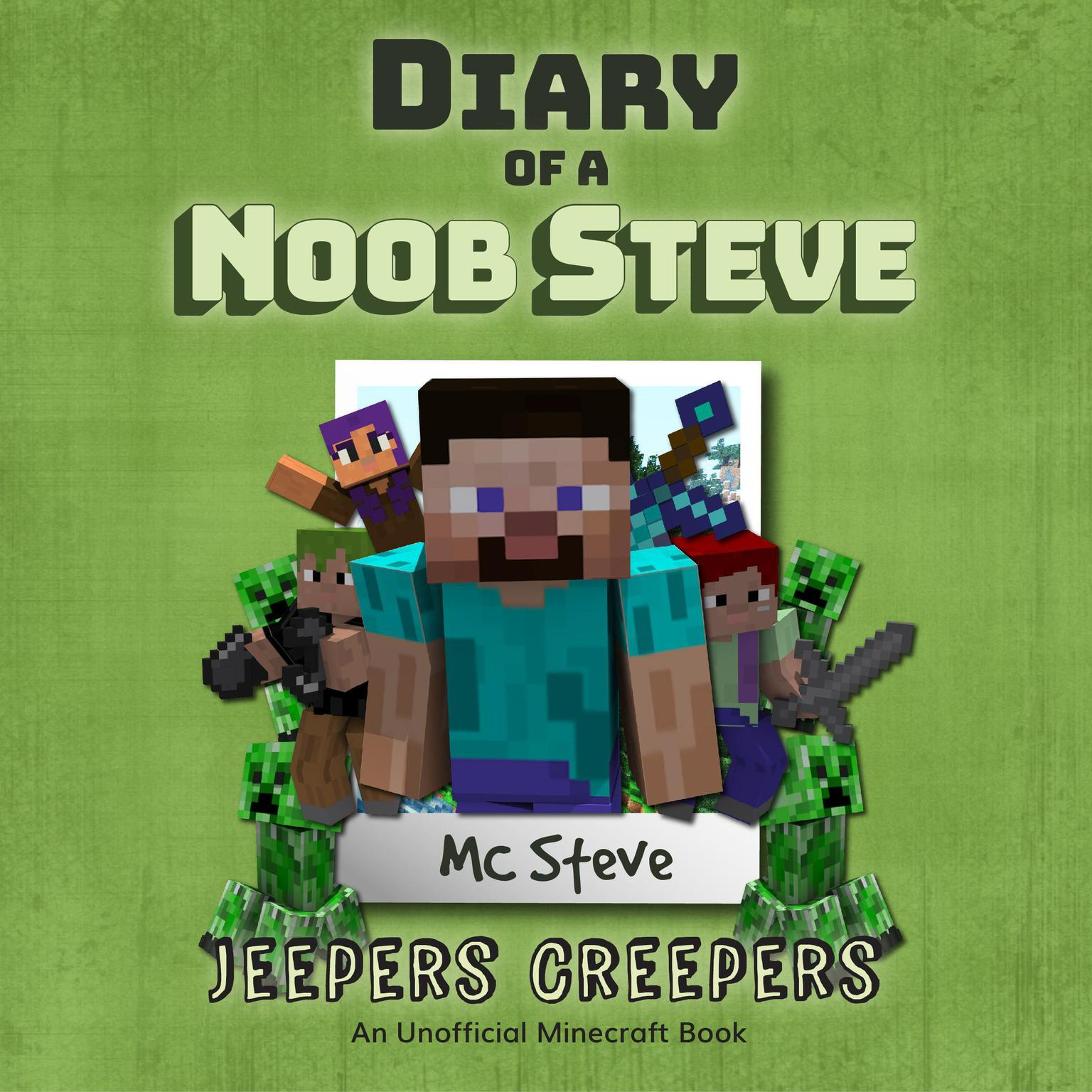 Printable Minecraft: Diary of a Minecraft Noob Steve Book 3: Jeepers Creepers:  (An Unofficial Minecraft Diary Book) Audiobook Cover Art