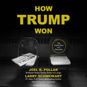How Trump Won: The Inside Story of a Revolution Audiobook, by Joel B. Pollak