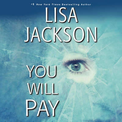 You Will Pay Audiobook, by Lisa Jackson