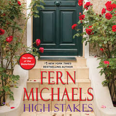 High Stakes Audiobook, by Fern Michaels