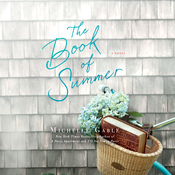 The Book of Summer: A Novel Audiobook, by Michelle Gable