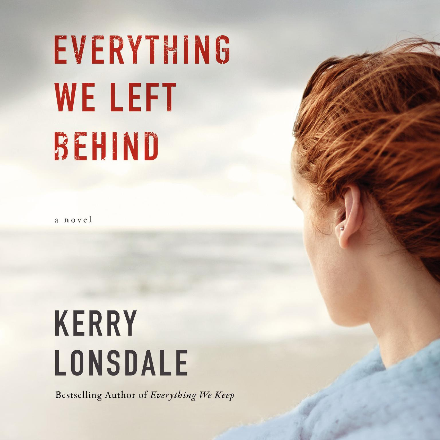 Printable Everything We Left Behind: A Novel Audiobook Cover Art