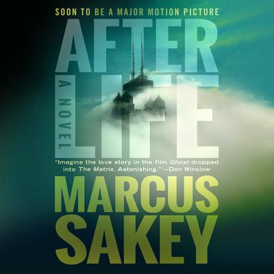 AFTERLIFE Audiobook, by Marcus Sakey