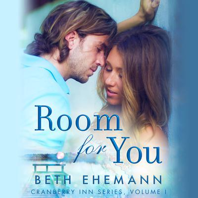 Room for You Audiobook, by Beth Ehemann