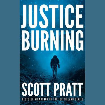 Justice Burning Audiobook, by Scott Pratt