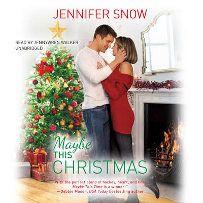 Maybe This Christmas Audiobook, by Jennifer  Snow