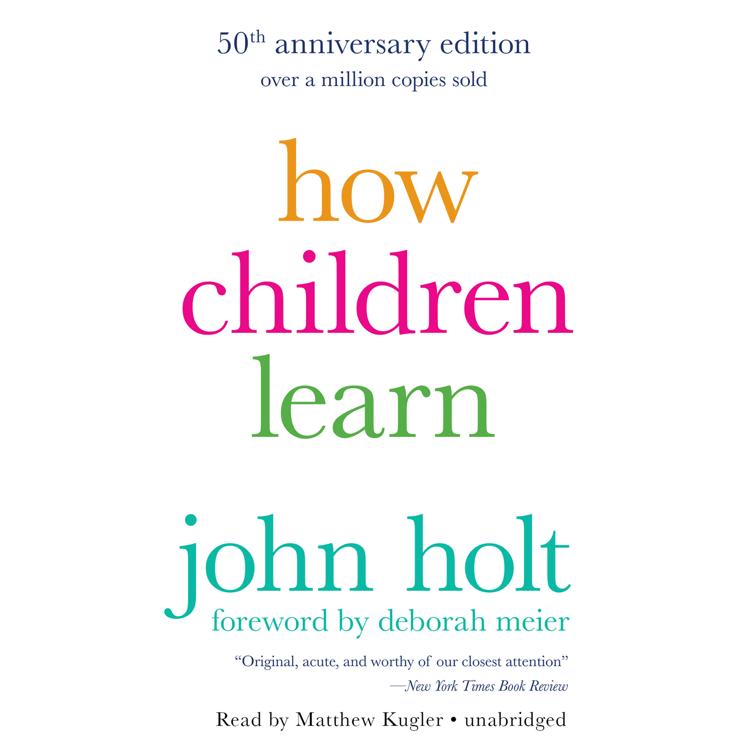 Printable How Children Learn, 50th anniversary edition Audiobook Cover Art