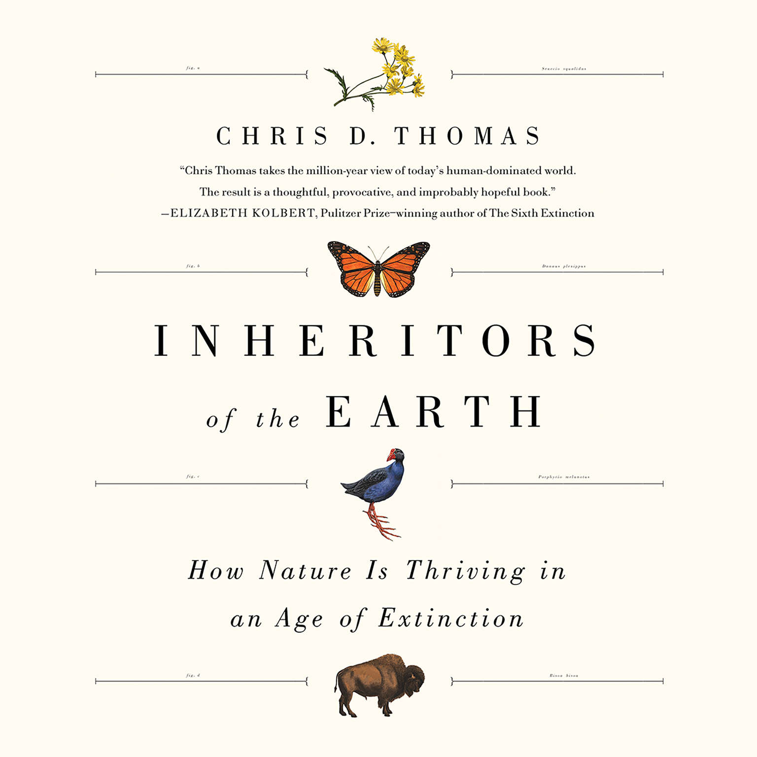Inheritors of the Earth: How Nature Is Thriving in an Age of Extinction Audiobook, by Chris D. Thomas