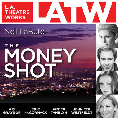 The Money Shot Audiobook, by Neil LaBute