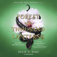 Forest of a Thousand Lanterns Audiobook, by Julie C. Dao