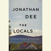The Locals: A Novel Audiobook, by Jonathan Dee