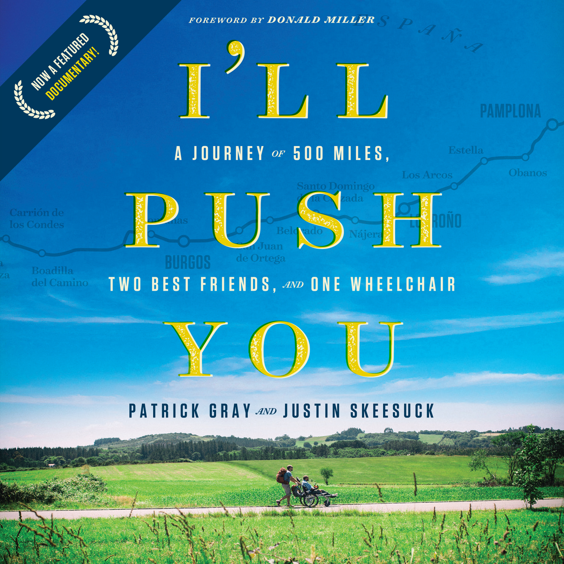 Printable I'll Push You: A Journey of 500 Miles, Two Best Friends, and One Wheelchair Audiobook Cover Art