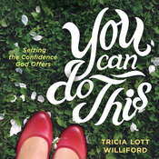 You Can Do This Audiobook, by Tricia Lott Williford