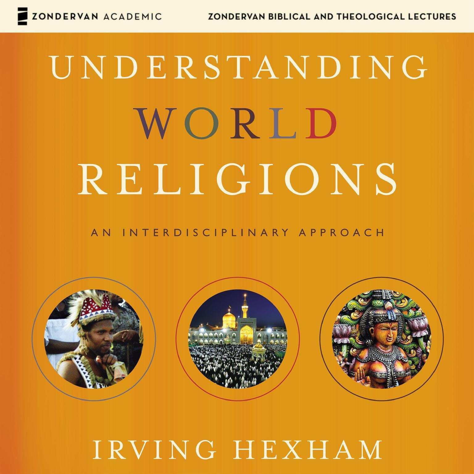 Printable Understanding World Religions: Audio Lectures: An Interdisciplinary Approach Audiobook Cover Art