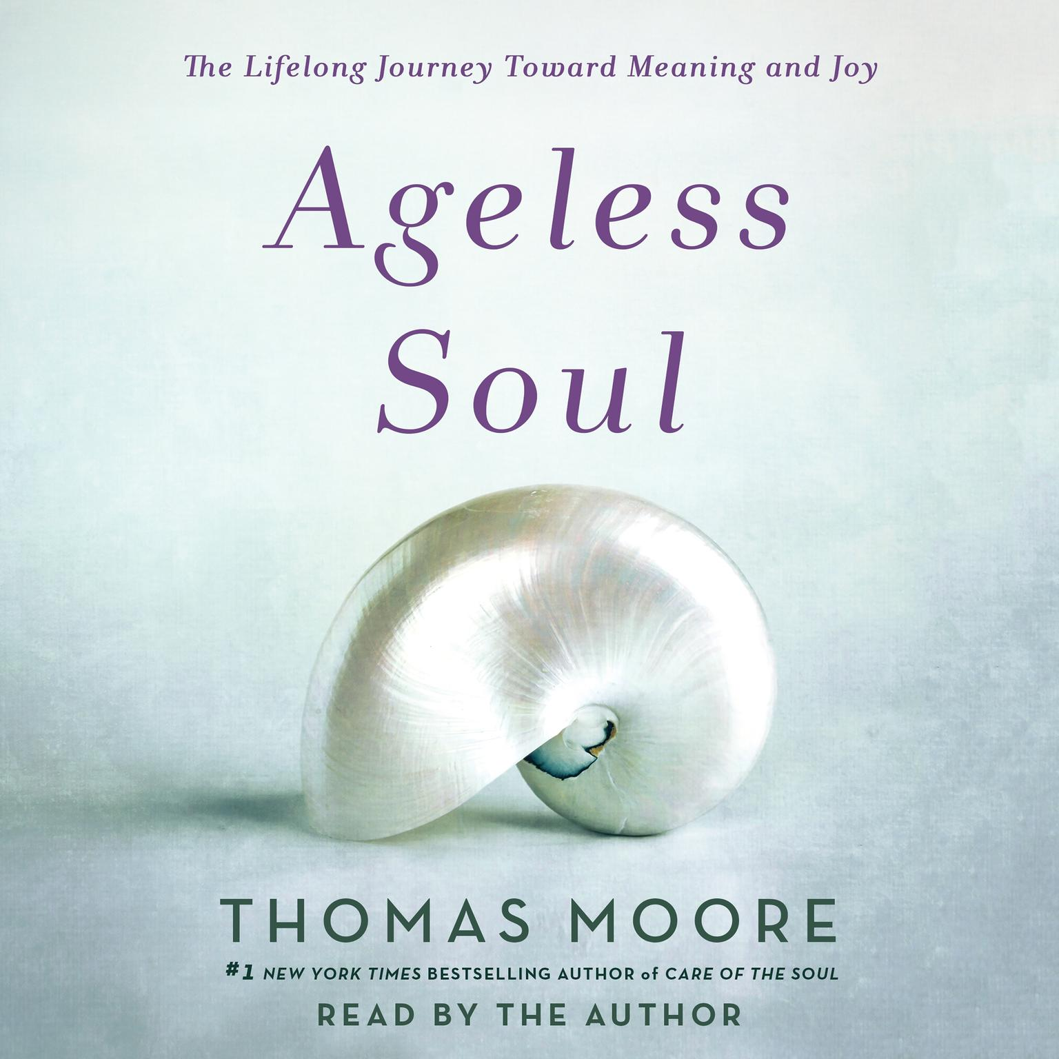 Printable Ageless Soul: The Lifelong Journey Toward Meaning and Joy Audiobook Cover Art