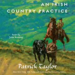 An Irish Country Practice: An Irish Country Novel Audiobook, by Patrick Taylor