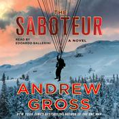 The Saboteur: A Novel Audiobook, by Andrew Gross