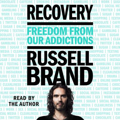 Recovery: Freedom from Our Addictions Audiobook, by