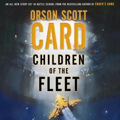 Children of the Fleet Audiobook, by Orson Scott Card