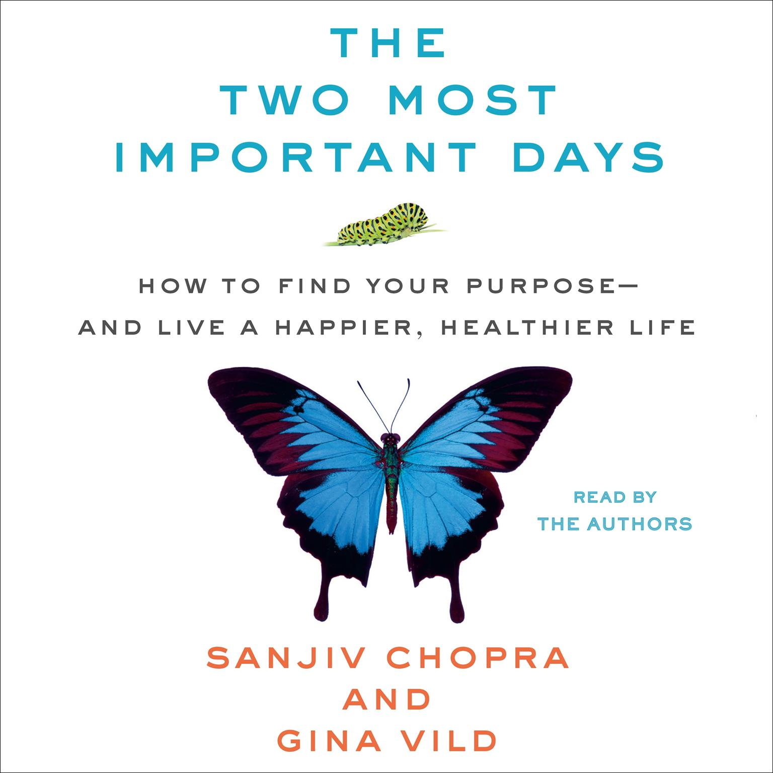 Printable The Two Most Important Days: How to Find Your Purpose - and Live a Happier, Healthier Life Audiobook Cover Art