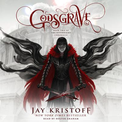Godsgrave: Book Two of the Nevernight Chronicle Audiobook, by Jay Kristoff