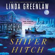 Shiver Hitch Audiobook, by Linda Greenlaw