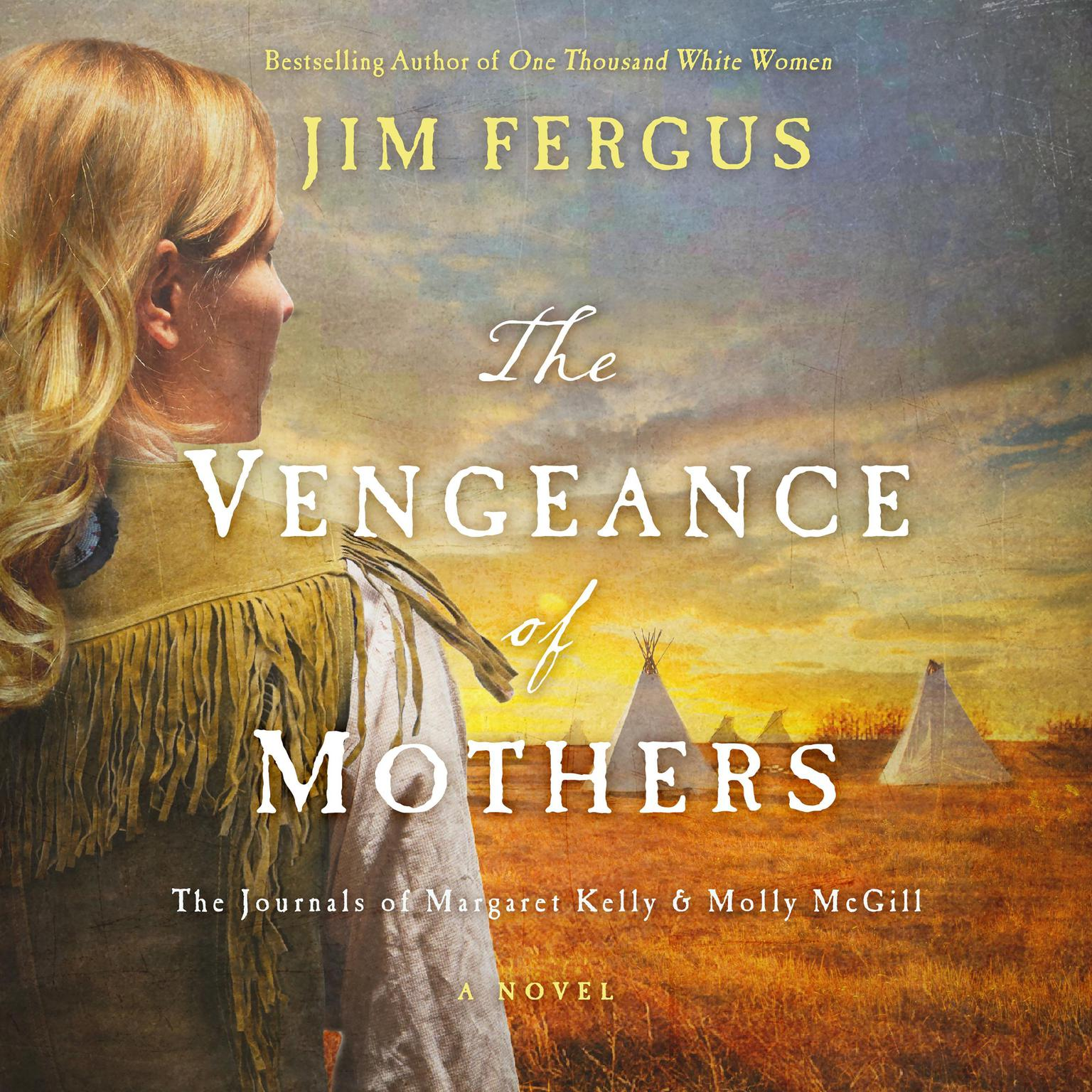 Printable The Vengeance of Mothers: The Journals of Margaret Kelly & Molly McGill: A Novel Audiobook Cover Art