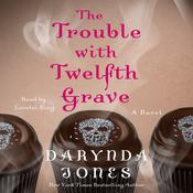 The Trouble with Twelfth Grave: A Novel Audiobook, by Darynda Jones