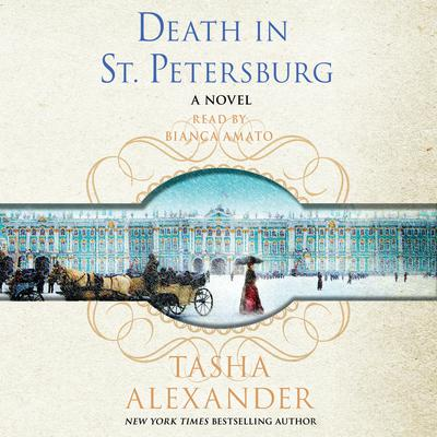 Death in St. Petersburg: A Lady Emily Mystery Audiobook, by Tasha Alexander