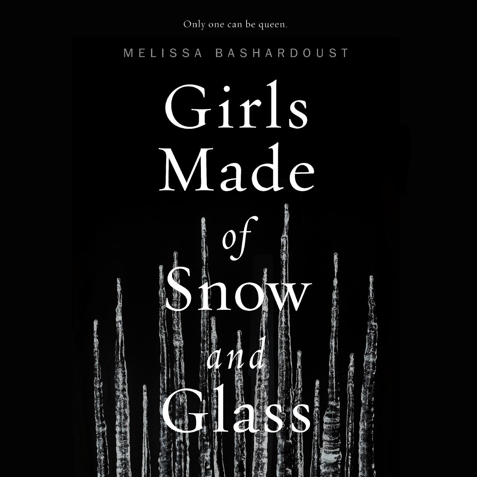 Printable Girls Made of Snow and Glass Audiobook Cover Art