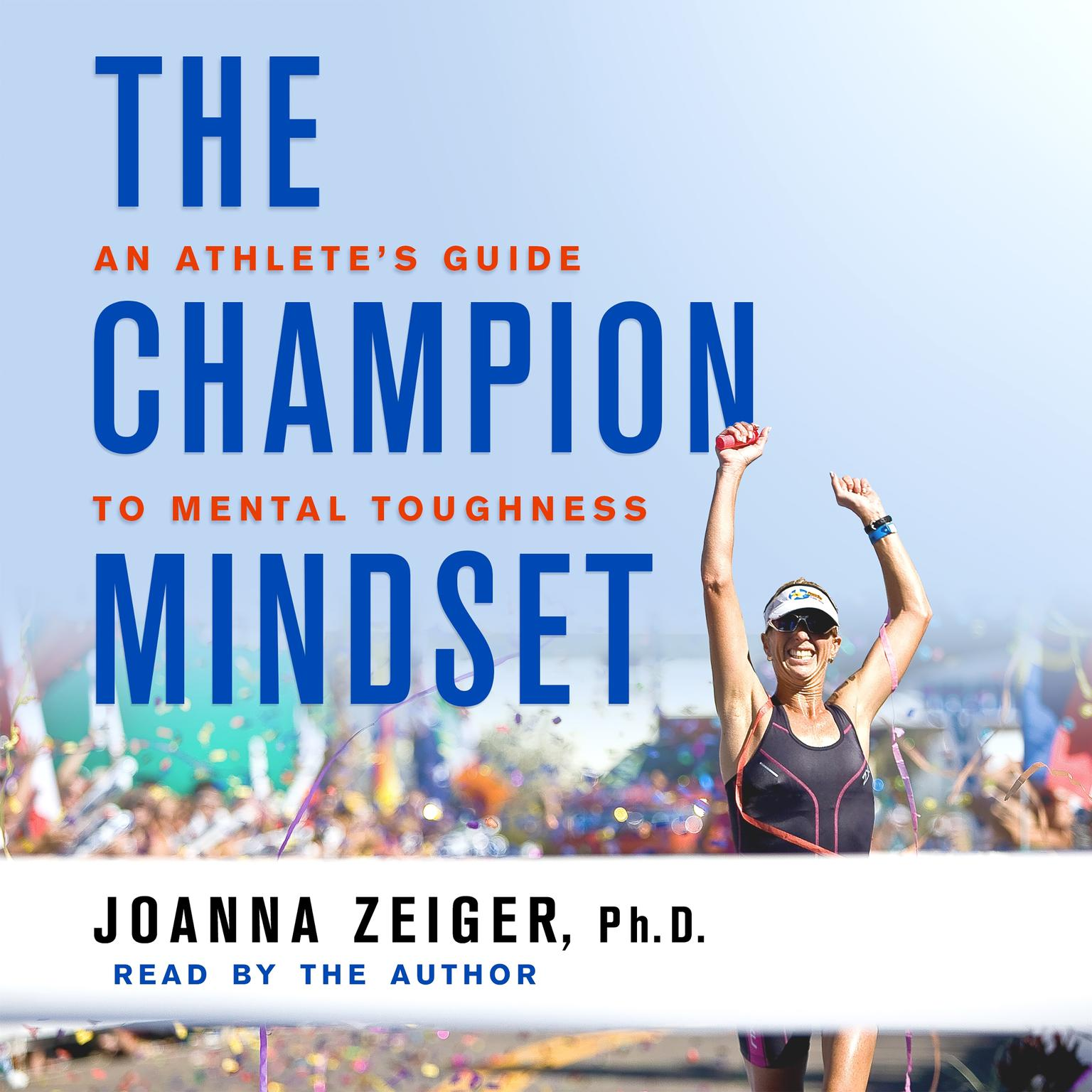 Printable The Champion Mindset: An Athlete's Guide to Mental Toughness Audiobook Cover Art
