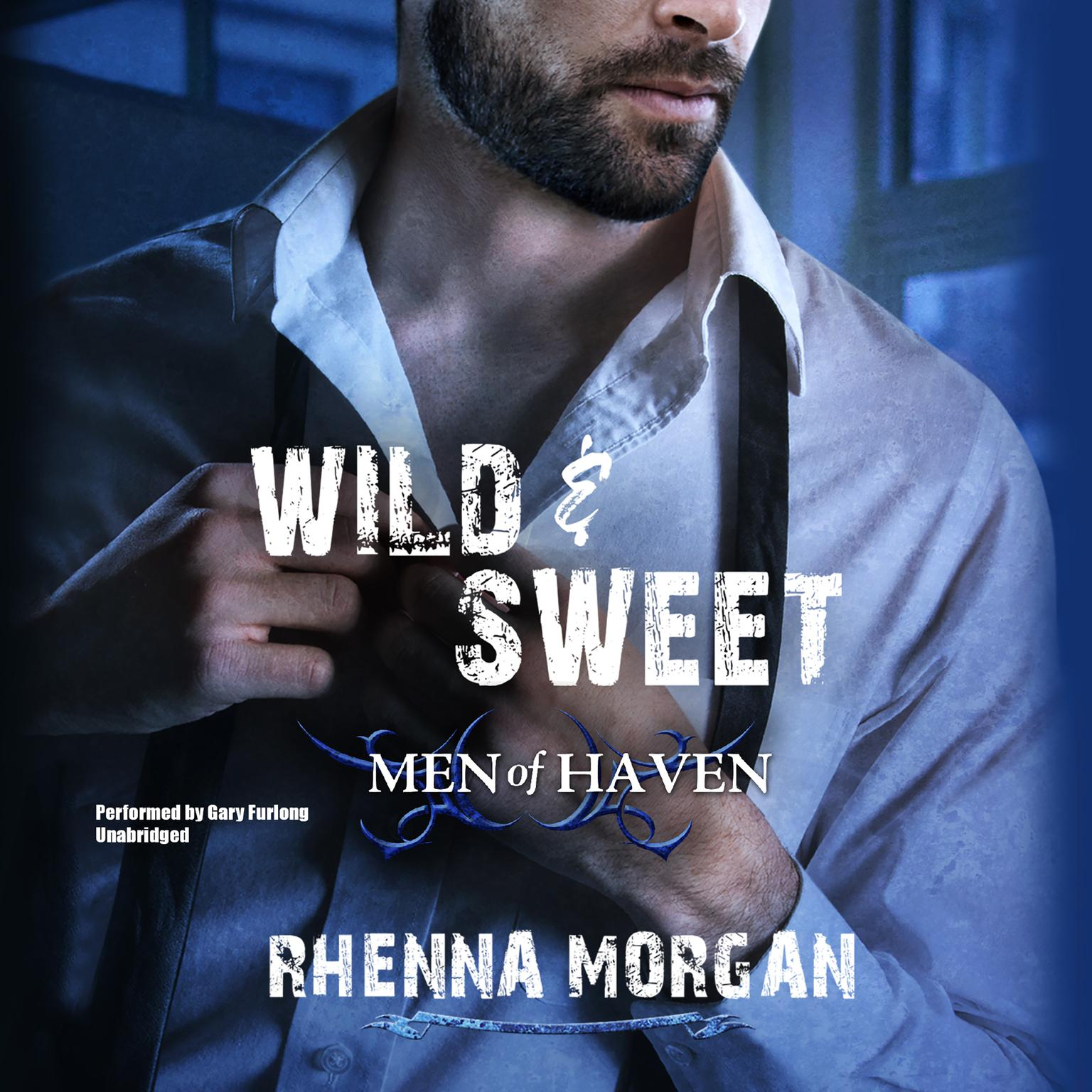 Printable Wild & Sweet: Men of Haven, #2 Audiobook Cover Art