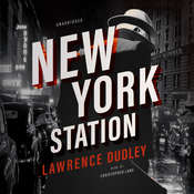 New York Station Audiobook, by Lawrence Dudley