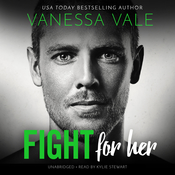 Fight for Her Audiobook, by Vanessa Vale