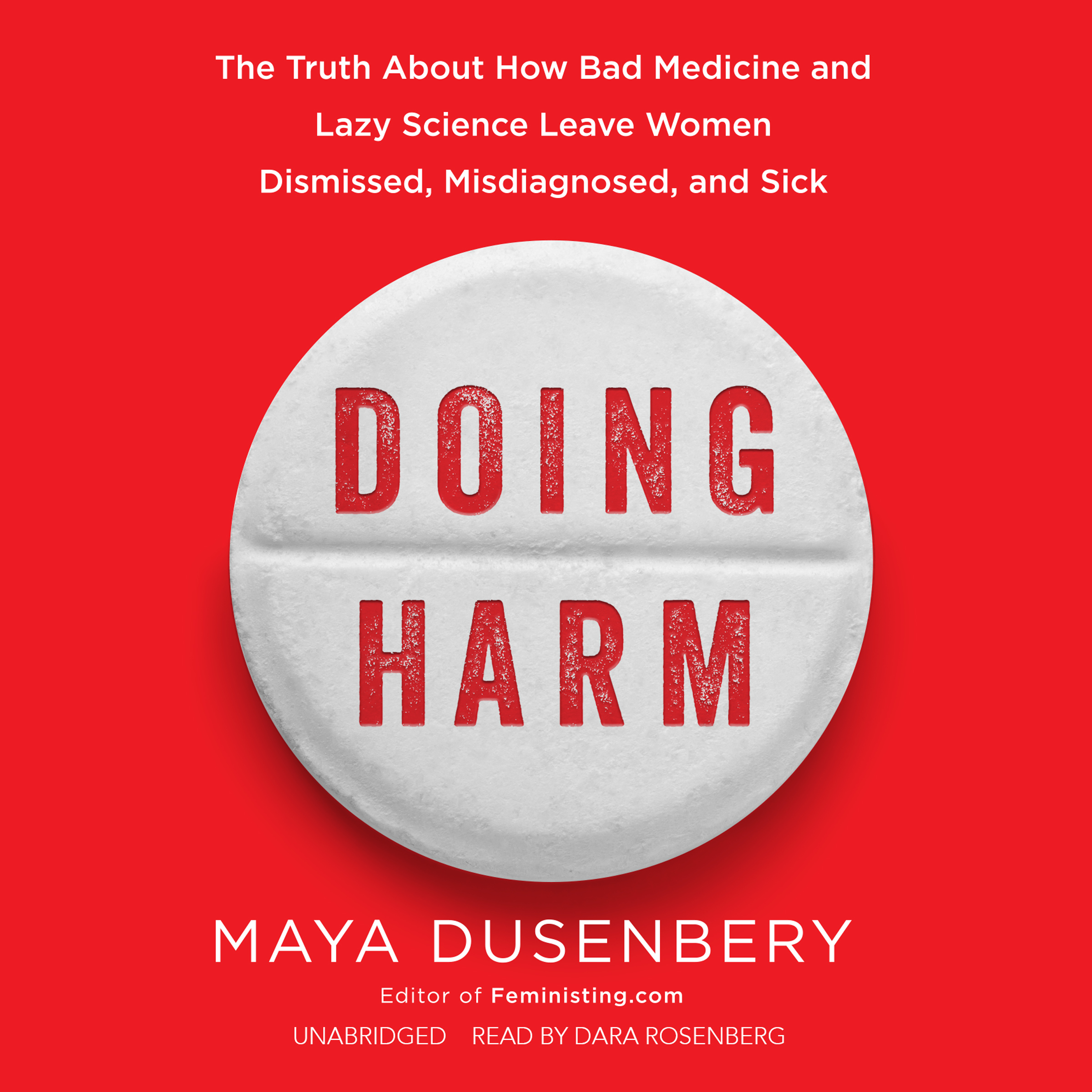 Printable Doing Harm: The Truth about How Bad Medicine and Lazy Science Leave Women Dismissed, Misdiagnosed, and Sick Audiobook Cover Art