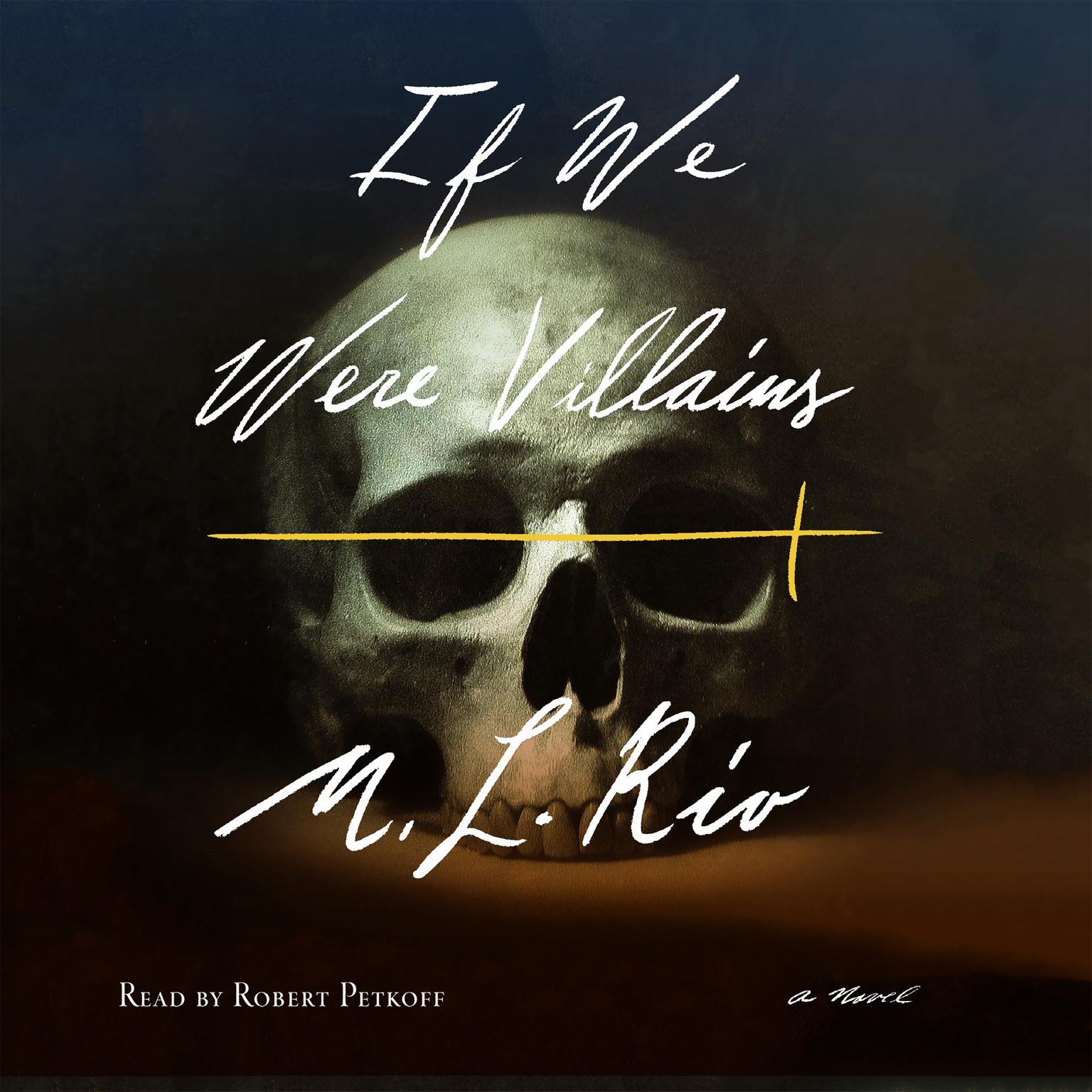 Printable If We Were Villains: A Novel Audiobook Cover Art