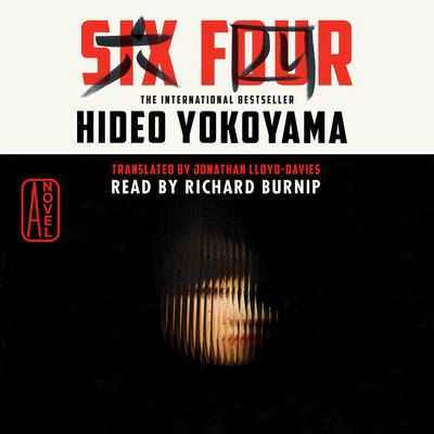 Six Four: A Novel Audiobook, by Hideo Yokoyama