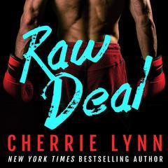 Raw Deal Audiobook, by Cherrie Lynn