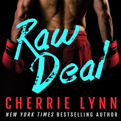 Raw Deal Audiobook, by Cherrie Lynn
