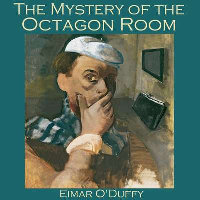 The Mystery of the Octagon Room Audiobook, by Eimar O'Duffy