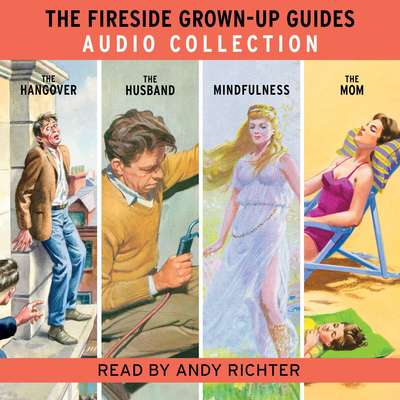 The Fireside Grown-Up Guides Audio Collection Audiobook, by Jason Hazeley