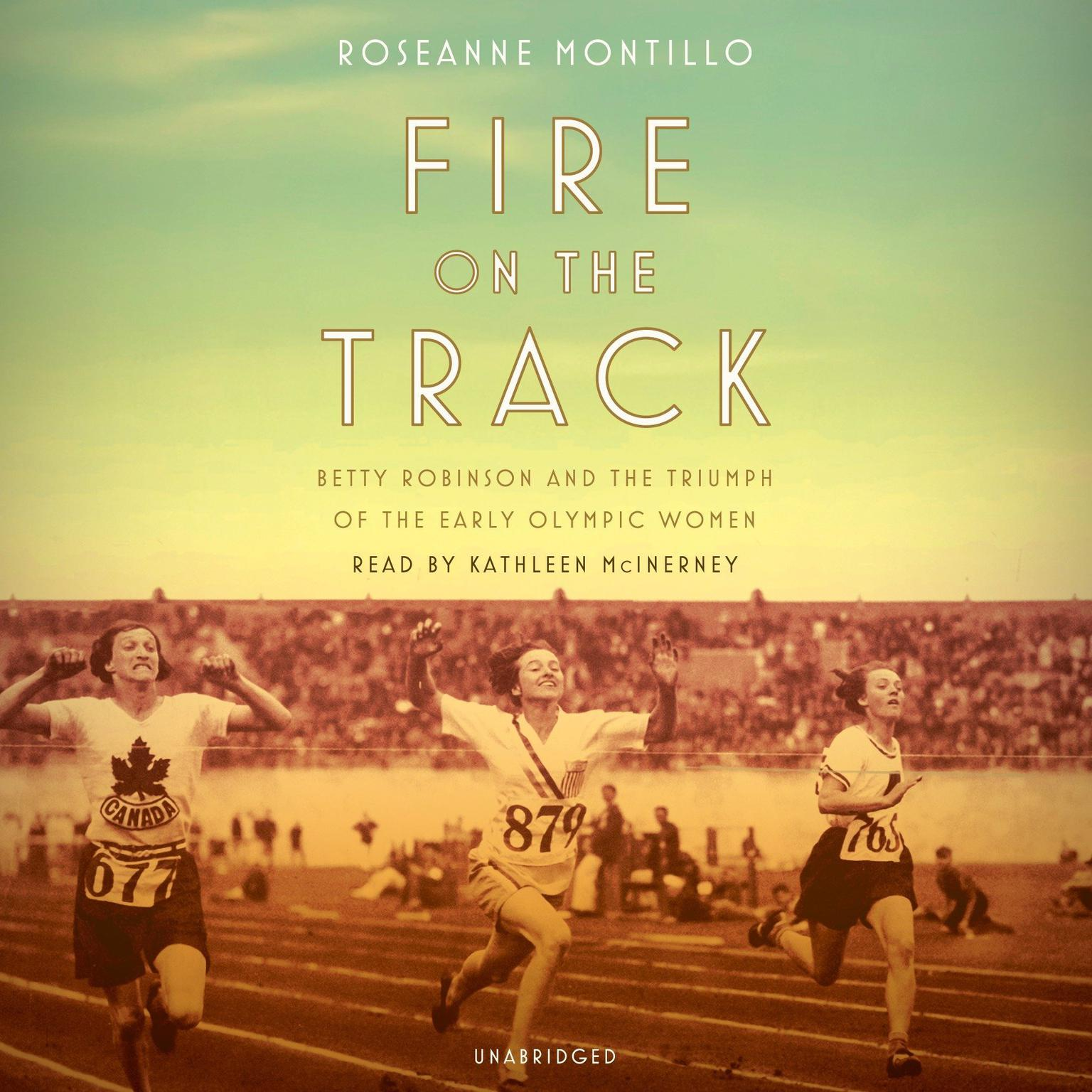 Printable Fire on the Track: Betty Robinson and the Triumph of the Early Olympic Women Audiobook Cover Art