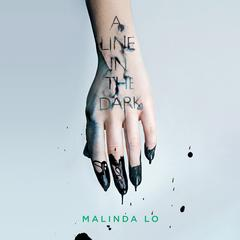 A Line in the Dark Audiobook, by Malinda Lo