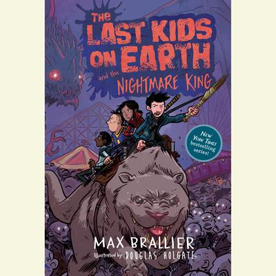 The Last Kids on Earth and the Nightmare King Audiobook, by Max Brallier