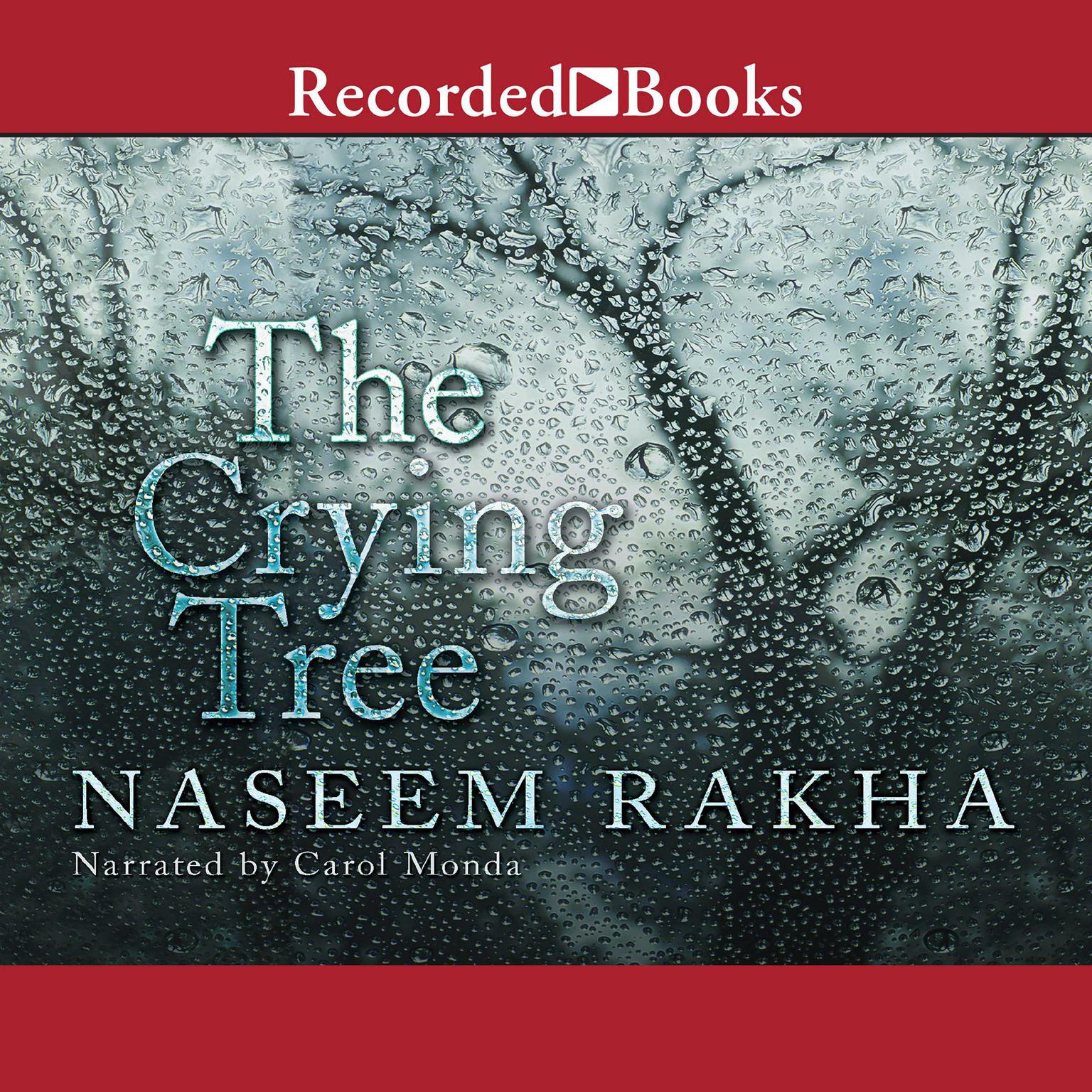 Printable The Crying Tree: A Novel Audiobook Cover Art